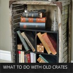 what-to-do-with-old-crates