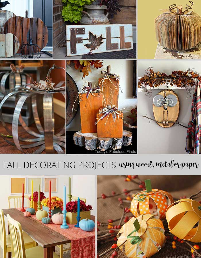 Fall decorating projects - decorate with wood, metal or paper