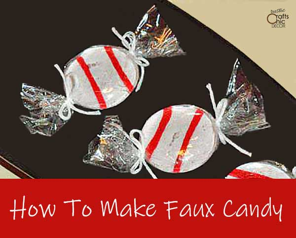 how to make faux candy