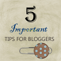 tips for bloggers by rustic-crafts.com