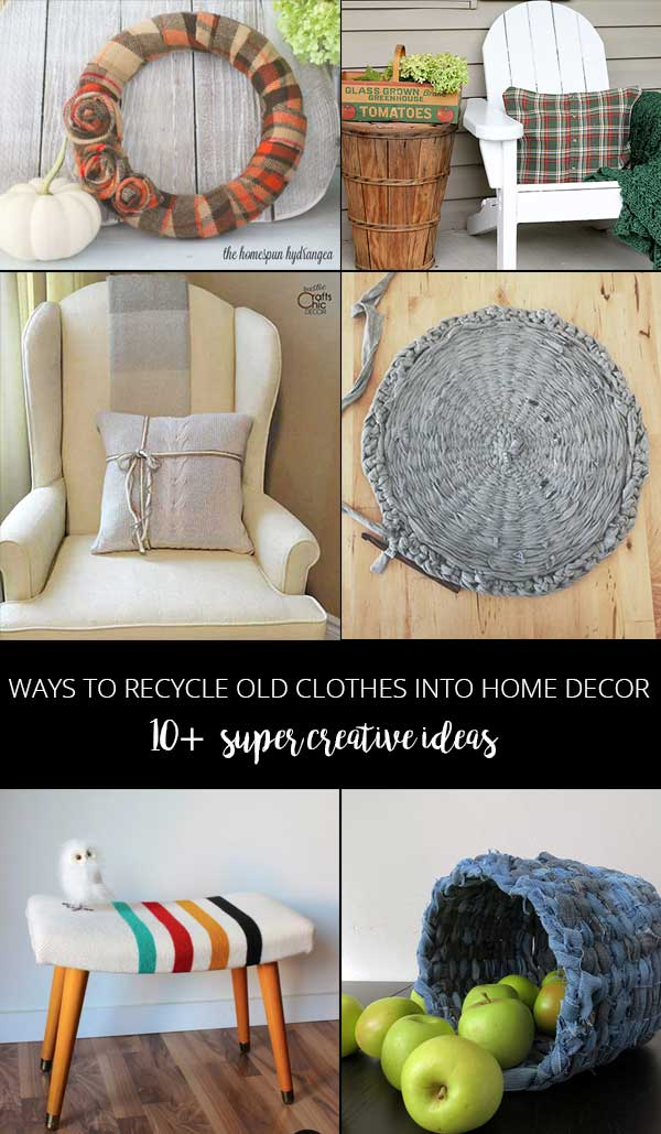 home decorating ideas recycled recycle clothes into home decor rustic crafts 11327