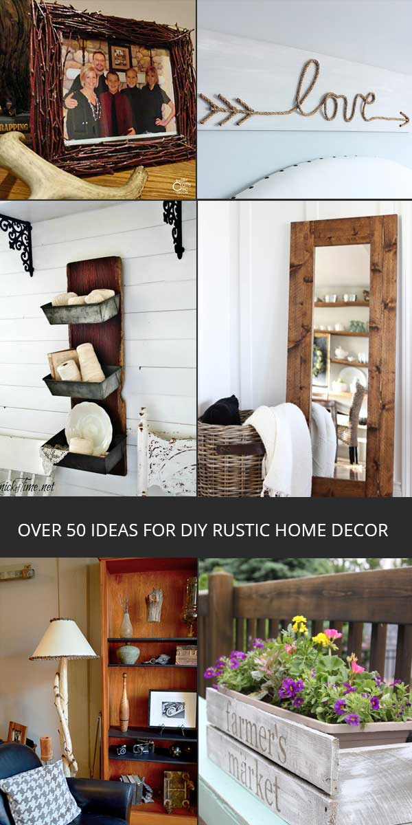 diy home decorating crafts diy rustic home decor ideas rustic crafts amp chic decor 10766