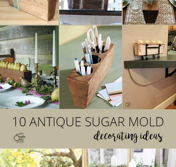 Antique Sugar Mold Decorating Ideas - Rustic Crafts & Chic Decor