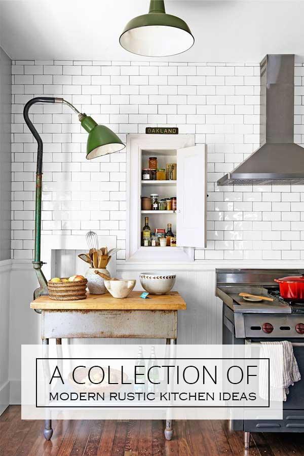 12 Modern Rustic Kitchen Ideas - Rustic Crafts & Chic Decor
