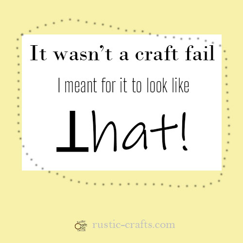 craft fail quote